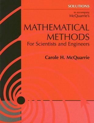 Mathematical Methods Solutions For Scientists and Engineers  2004 edition cover
