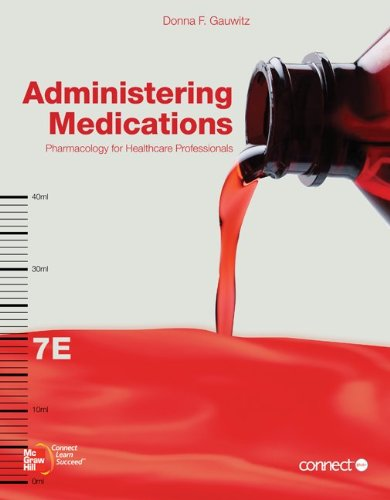 Administering Medications Pharmacology for Healthcare Professionals 7th 2012 edition cover