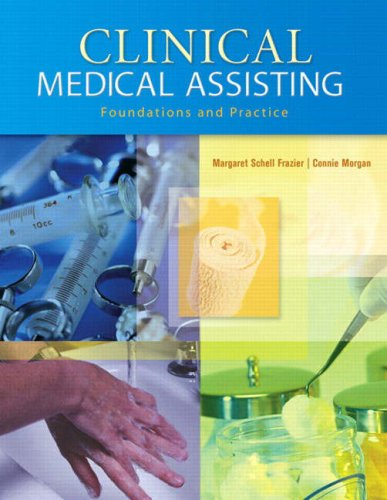 Clinical Medical Assisting Foundations and Practice  2008 edition cover