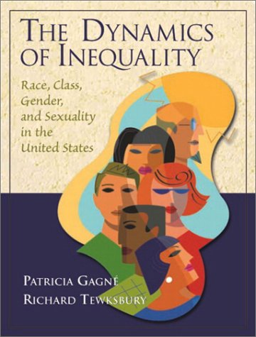 Dynamics of Inequality Race, Class, Gender, and Sexuality in the United States  2003 edition cover