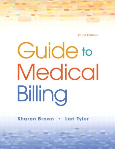 Guide to Medical Billing  3rd 2013 (Revised) edition cover