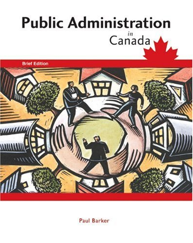 PUBLIC ADMINISTRATION IN CANAD 1st edition cover