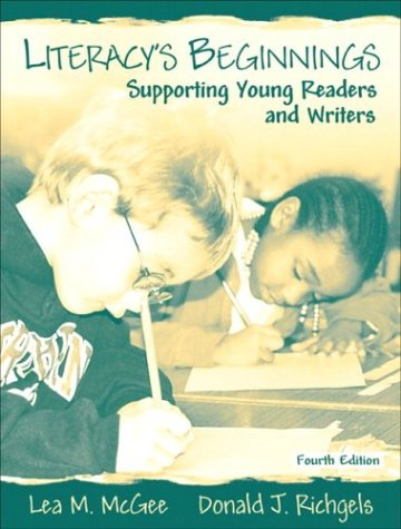 Literacy's Beginnings Supporting Young Readers and Writers 4th 2004 (Revised) edition cover