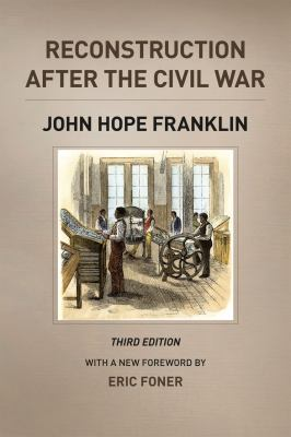 Reconstruction after the Civil War  3rd 2013 9780226923376 Front Cover