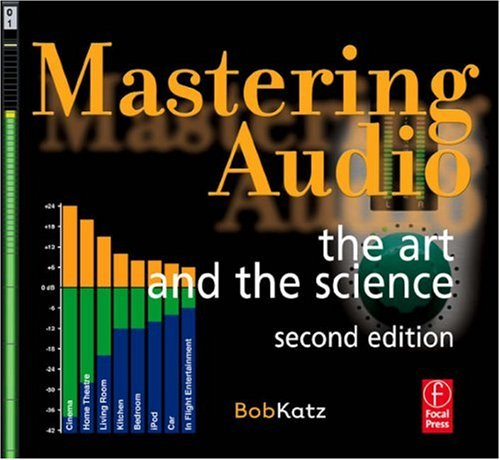 Mastering Audio The Art and the Science 2nd 2007 (Revised) edition cover