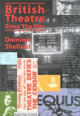 British Theatre since the War   2000 9780300087376 Front Cover