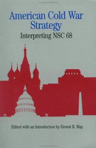 American Cold War Strategy Interpreting NSC 68 N/A edition cover