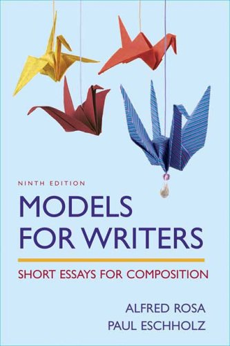 Models for Writers : Short Essays for Composition 9th 2007 edition cover