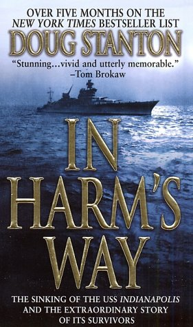 In Harm's Way The Sinking of the USS Indianapolis and the Extraordinary Story of Its Survivors  2001 edition cover