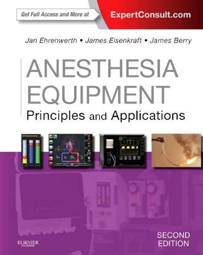 Anesthesia Equipment Principles and Applications (Expert Consult: Online and Print) 2nd 2013 edition cover
