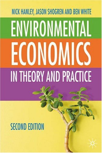 Environmental Economics In Theory and Practice 2nd 2007 (Revised) edition cover