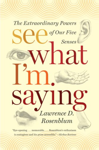 See What I'm Saying The Extraordinary Powers of Our Five Senses  2011 edition cover