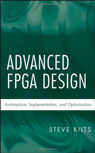 Advanced FPGA Design Architecture, Implementation, and Optimization  2007 edition cover