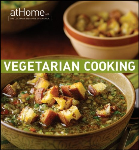 Vegetarian Cooking at Home with the Culinary Institute of America   2012 edition cover