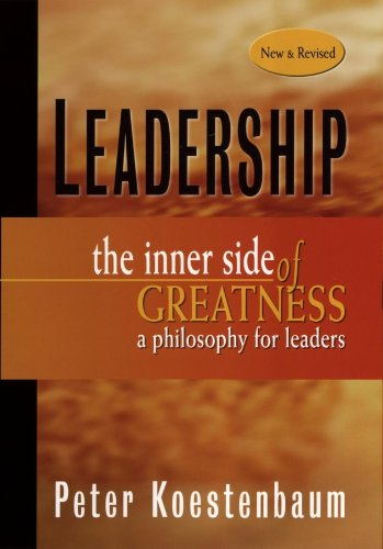 Leadership The Inner Side of Greatness, a Philosophy for Leaders 2nd 2002 (Revised) edition cover