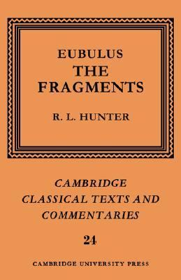 Eubulus The Fragments N/A 9780521604376 Front Cover