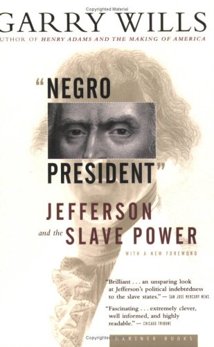 Negro President Jefferson and the Slave Power  2003 edition cover