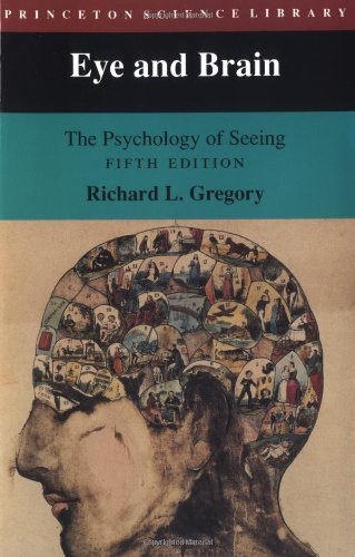 Eye and Brain The Psychology of Seeing 5th 1998 (Revised) edition cover