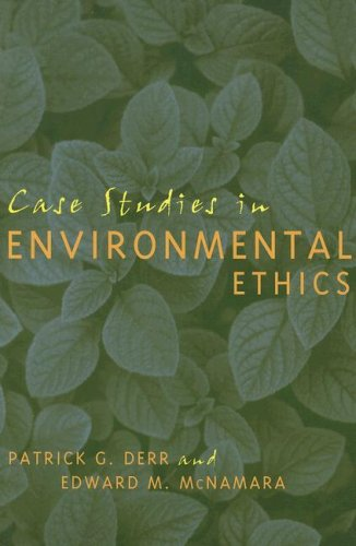 Case Studies in Environmental Ethics   2003 (Annotated) edition cover