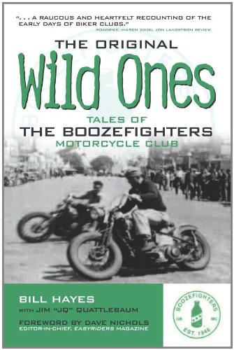Original Wild Ones Tales of the Boozefighters Motorcycle Club  2009 edition cover