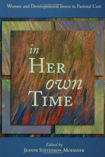 In Her Own Time Women and Developmental Issues in Pastoral Care  2000 edition cover