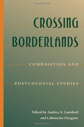 Crossing Borderlands Composition and Postcolonial Studies  2004 edition cover
