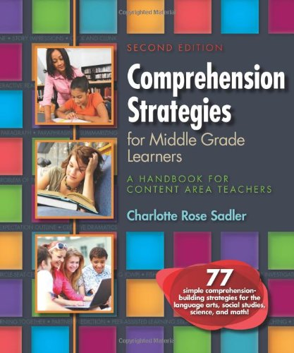Comprehension Strategies for Middle Grade Learners A Handbook for Content Area Teachers 2nd 2011 edition cover