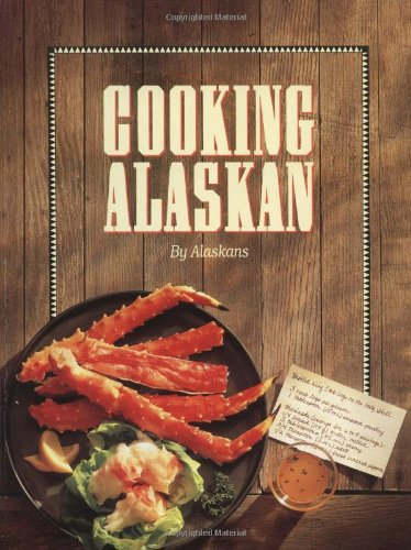 Cooking Alaskan   1983 9780882402376 Front Cover