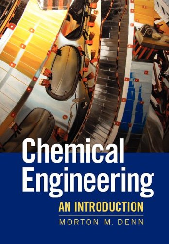 Chemical Engineering An Introduction  2011 edition cover