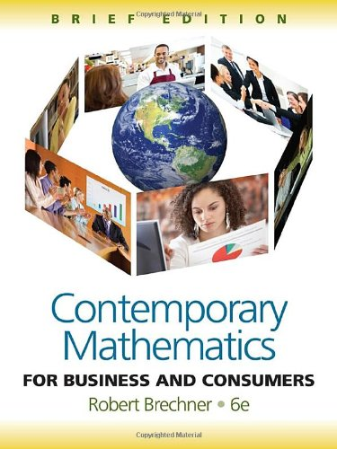 Contemporary Mathematics for Business and Consumers  6th 2012 (Brief Edition) edition cover