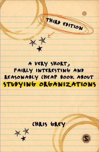Very Short, Fairly Interesting and Reasonably Cheap Book about Studying Organizations  3rd 2013 edition cover