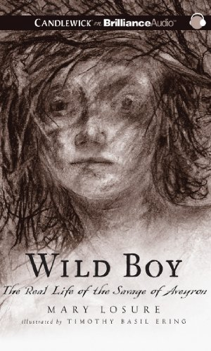 Wild Boy: The Real Life of the Savage of Aveyron  2013 edition cover