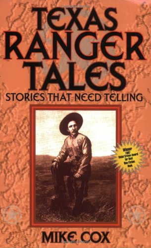 Texas Ranger Tales Stories That Need Telling N/A 9781556225376 Front Cover