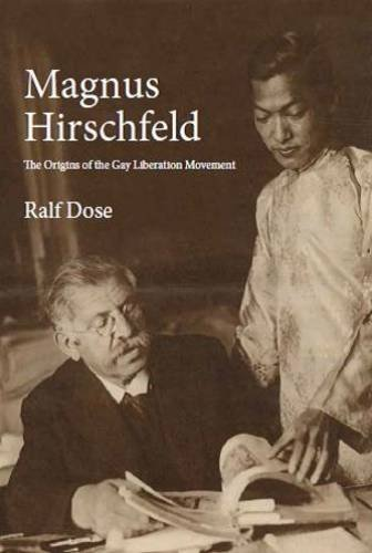 Magnus Hirschfeld The Origins of the Gay Liberation Movement N/A edition cover