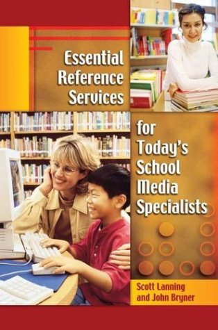 Essential Reference Services for Today's School Media Specialists   2004 edition cover