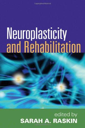 Neuroplasticity and Rehabilitation   2011 edition cover