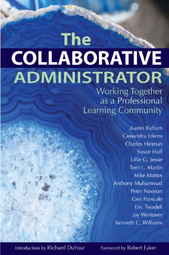 Collaborative Administrator Working Together as a Professional Learning Community  2008 edition cover