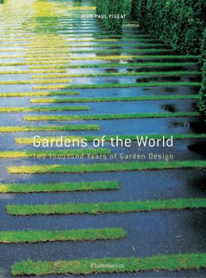 Gardens of the World Two Thousand Years of Garden Design N/A 9782080301376 Front Cover