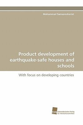 Product Development of Earthquake-Safe Houses and Schools  N/A 9783838118376 Front Cover