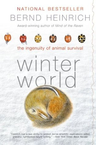 Winter World The Ingenuity of Animal Survival N/A edition cover