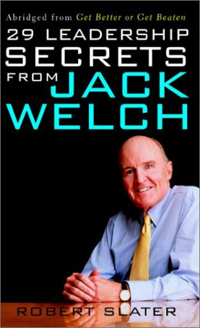 29 Leadership Secrets from Jack Welch  2nd 2003 (Abridged) edition cover