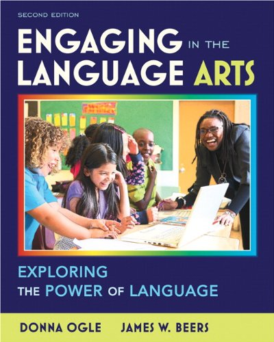 Engaging in the Language Arts Exploring the Power of Language 2nd 2012 (Revised) edition cover