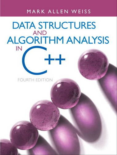 Data Structures and Algorithm Analysis in C++  4th 2014 (Revised) edition cover