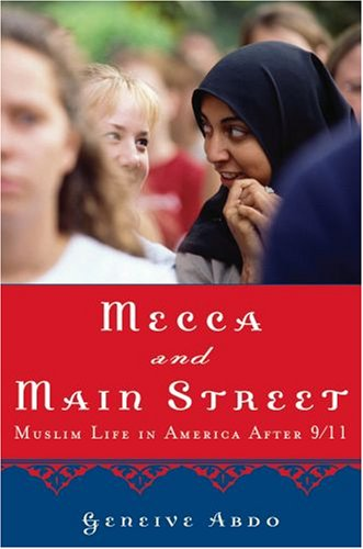 Mecca and Main Street Muslim Life in America After 9/11  2007 edition cover