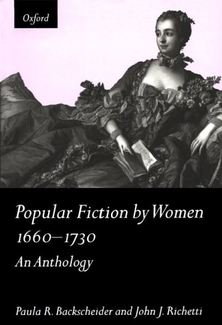 Popular Fiction by Women 1660-1730 An Anthology  1996 edition cover