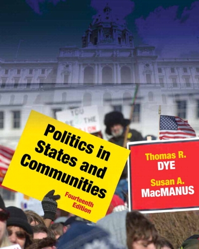 Politics in States and Communities  14th 2012 9780205251377 Front Cover
