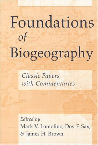 Foundations of Biogeography Classic Papers with Commentaries  2004 edition cover
