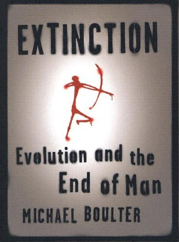 Extinction Evolution and the End of Man  2014 9780231128377 Front Cover