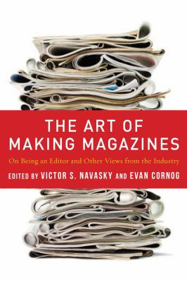 Art of Making Magazines On Being an Editor and Other Views from the Industry  2012 edition cover