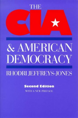 CIA and American Democracy  2nd 1998 9780300077377 Front Cover